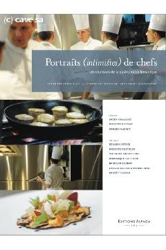 Portraits (intimistes) de chefs, Editions Alpaga