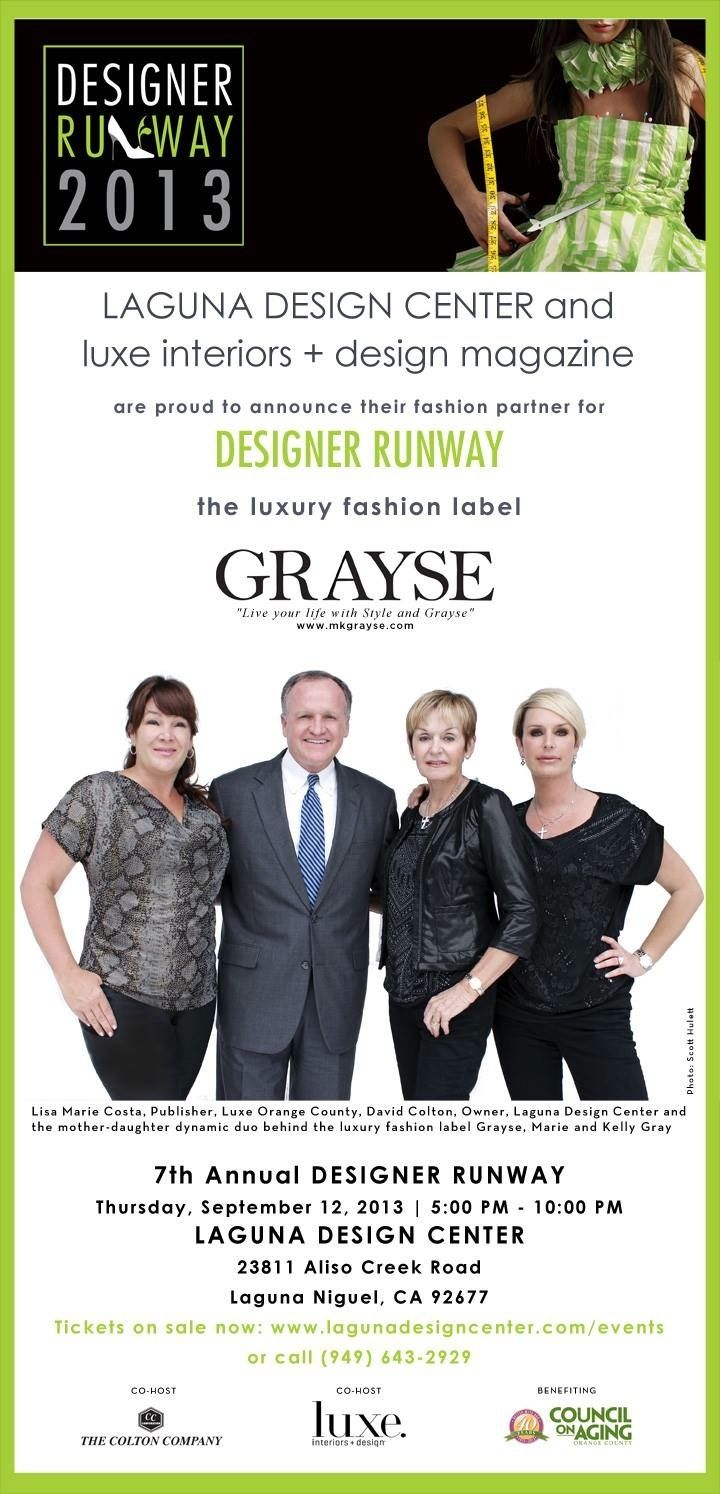 Get a sneak peak at the Full Page ad that will be in The Daily Pilot newspaper tomorrow, July 20th, 2013! The Colton Company and LUXE Interiors + Design, co-hosts of Designer Runway, Jennifer Anderson & Beverly Stadler are thrilled to partner with Grayse as the Fashion Partner for #DesignerRunway2013!