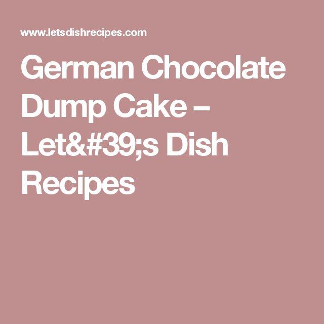 German Chocolate Dump Cake – Let's Dish Recipes