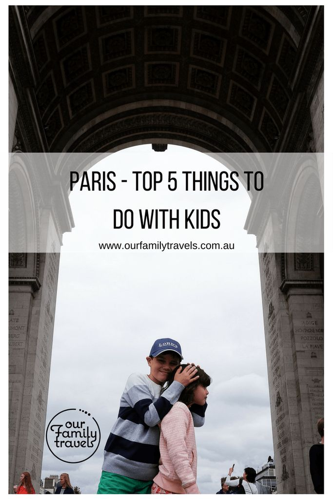 Paris top 5 things to do with kids