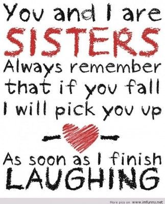 funny-captions_for-pictures-of-sisters