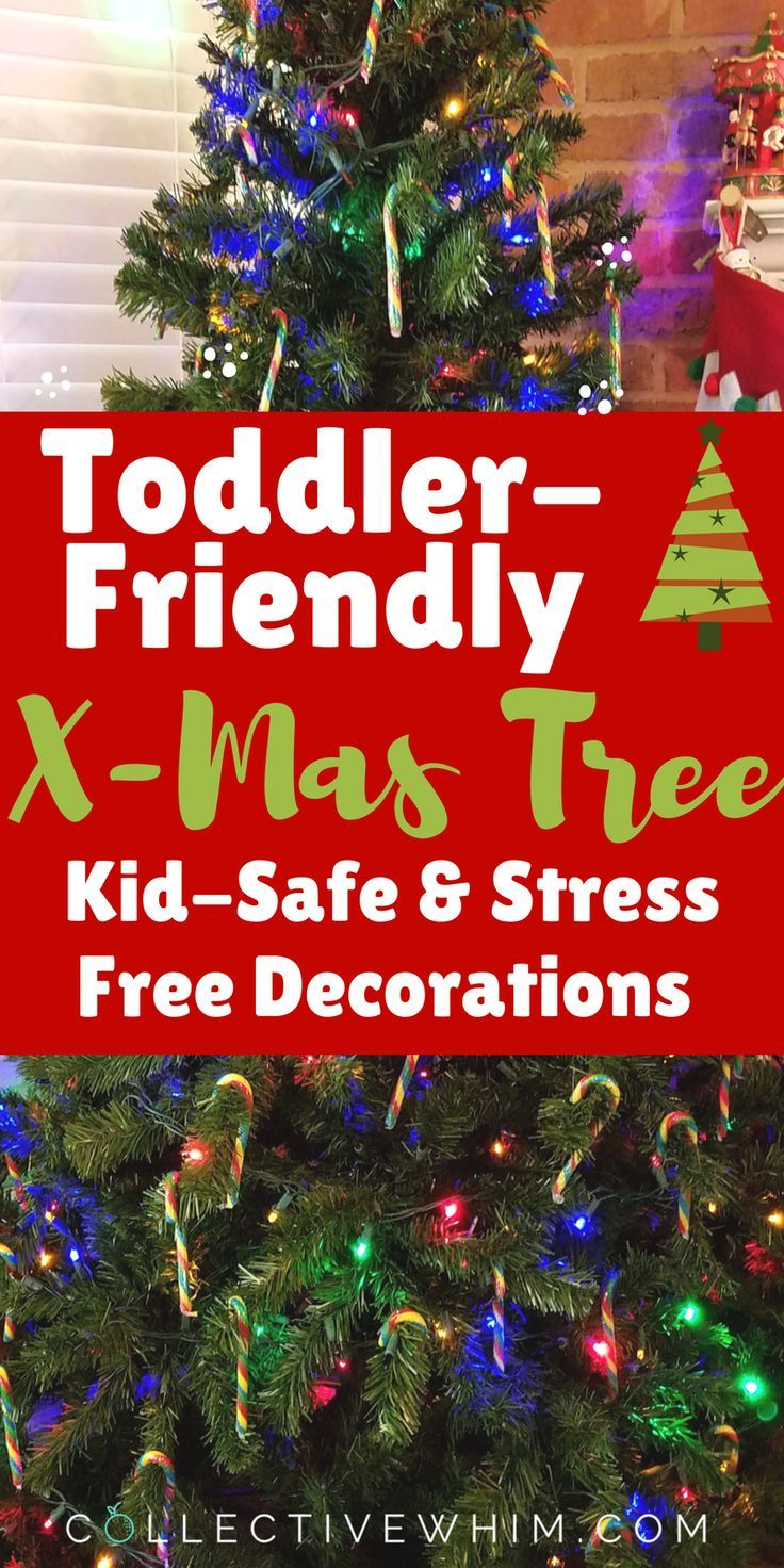 Keep Your Little One Safe With These Kid Friendly Christmas Tree Decorations Toddler Proo Toddler Christmas Tree Toddler Christmas Christmas Tree Decorations