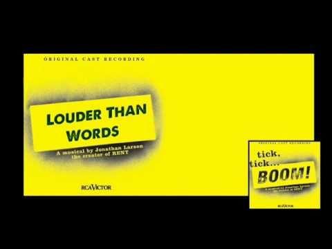 "Tick, Tick...BOOM! Jonathan Larson - ""Actions speak louder than words."""