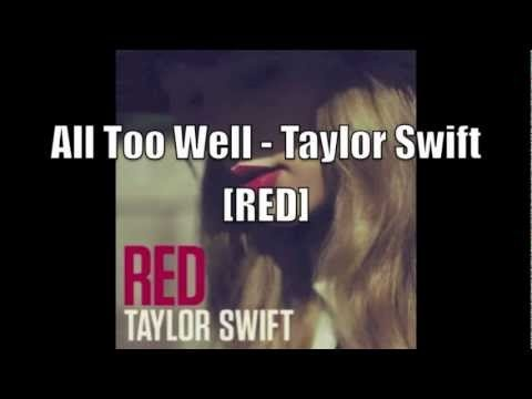 Embarrassing fact: I can't get enough of her new CD.      All Too Well - Taylor Swift [RED]
