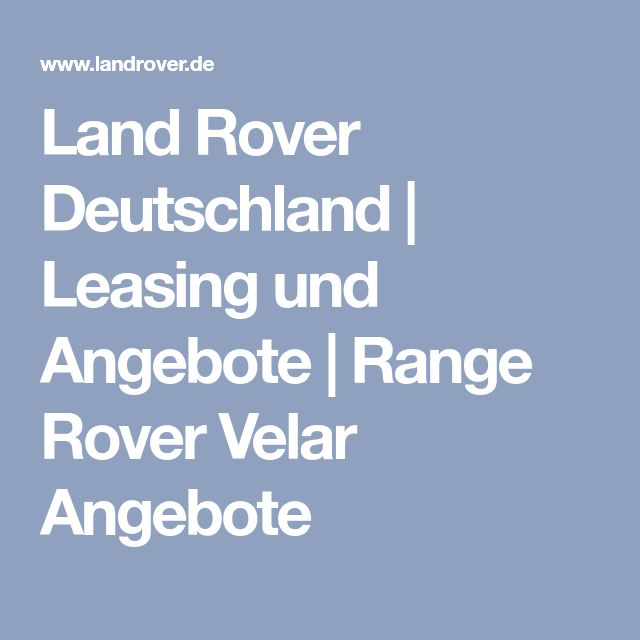 Land Rover Deutschland   Leasing und Angebote   Range Rover Velar Angebote