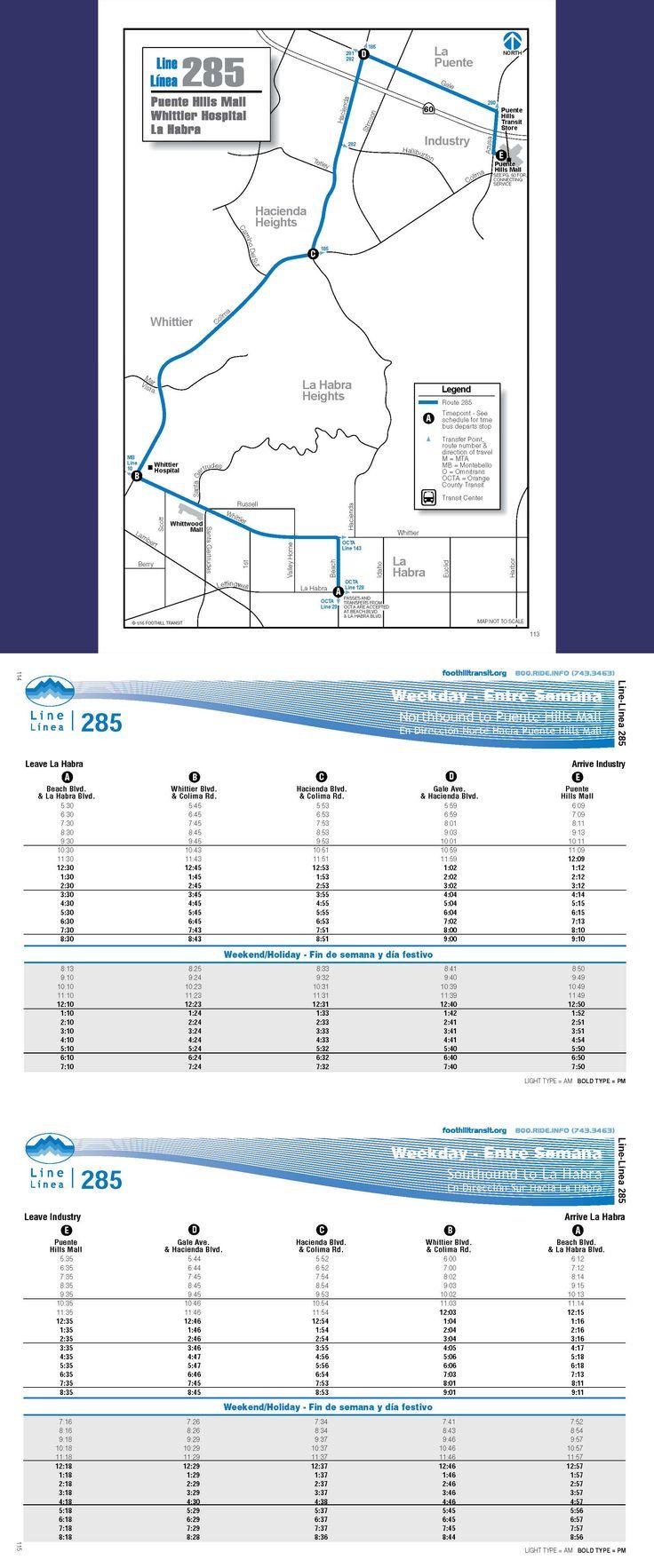 Line 285 serves Industry, La Puente, Hacienda Heights, and Whittier. Popular destinations include Whittier Christian High School, La Habra High School, The Children's Museum at La Habra, Whittwood Mall, Whittier Hospital, La Serna High School, and California High School.