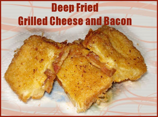 This Mama Shops!!: Deep Fried Grilled Cheese and Bacon