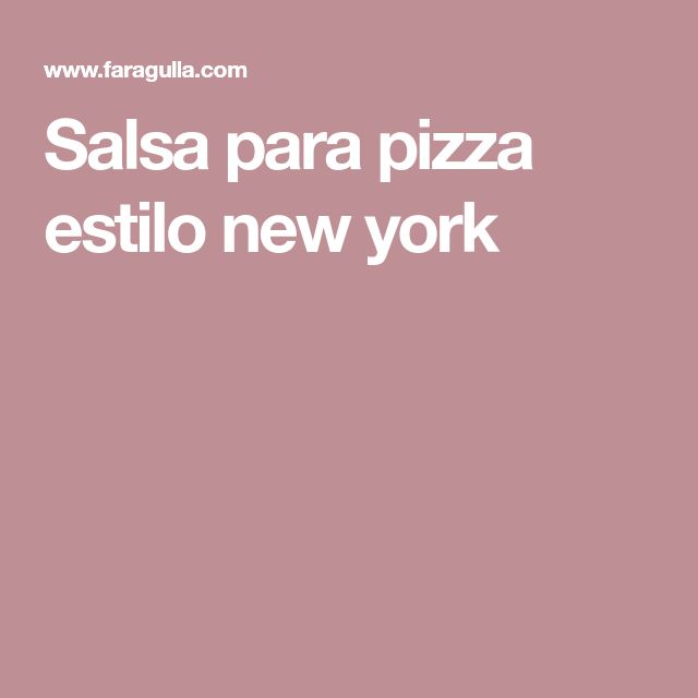 Salsa para pizza estilo new york
