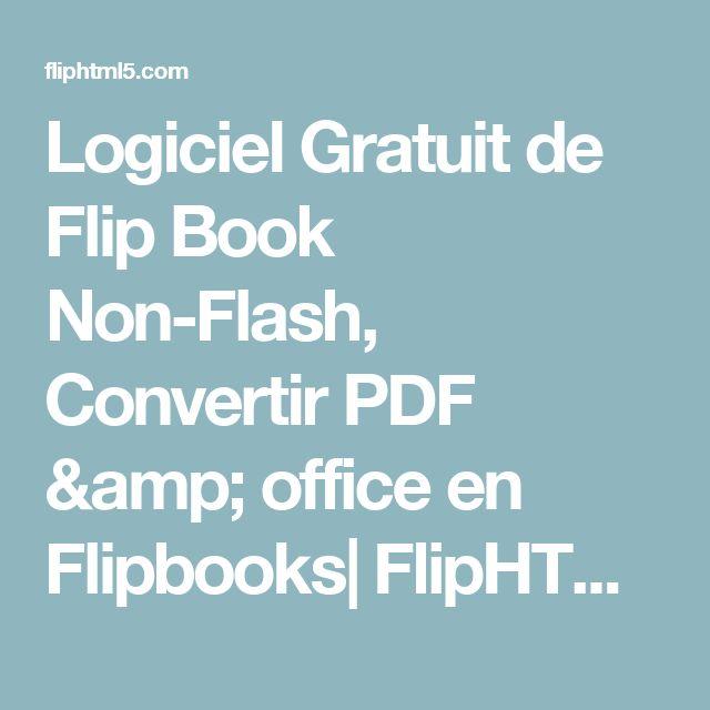 Logiciel Gratuit de Flip Book Non-Flash, Convertir PDF & office en Flipbooks| FlipHTML5