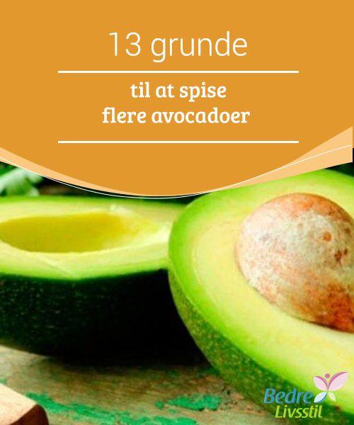13 grunde til at spise flere avocadoer  På trods af deres #dårlige ry, styrker avocado #stofskiftet og styrer #niveauet af fedt i blodet. Så kan de faktisk #hjælpe dig med at tabe dig.