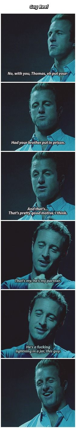 hawaii five 0 scott caan alex o'loughlin season 3 /// pretty sure scott is chewing gum in this scene <----- bruh all the gag reels just make me laugh and smile so much XD