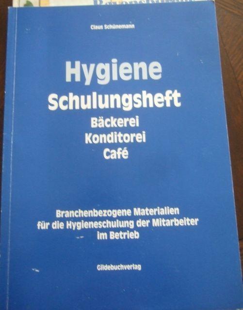 Hygiene Schulungsheft Bäckerei Konditorei Cafè in Bücher, Fachbücher & Lernen, Schule & Ausbildung | eBay!