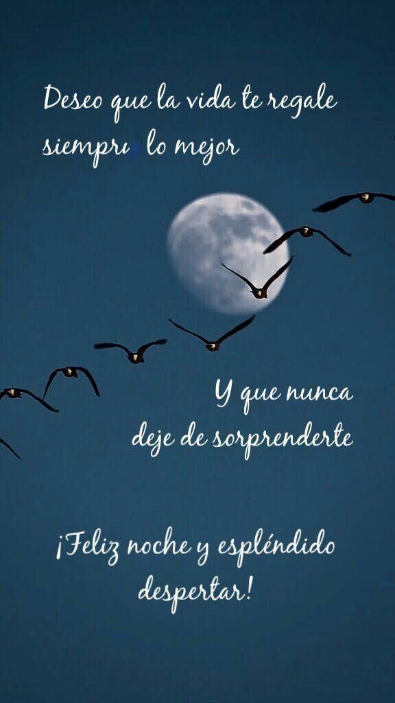 Feluz Noche Cosas Hermosas Good Night Night Quotes Y Good Night