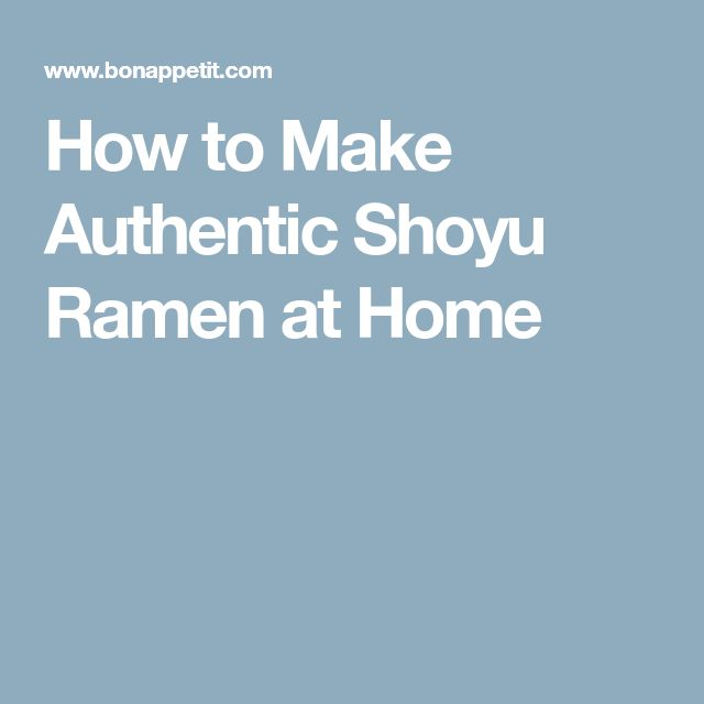 How to Make Authentic Shoyu Ramen at Home