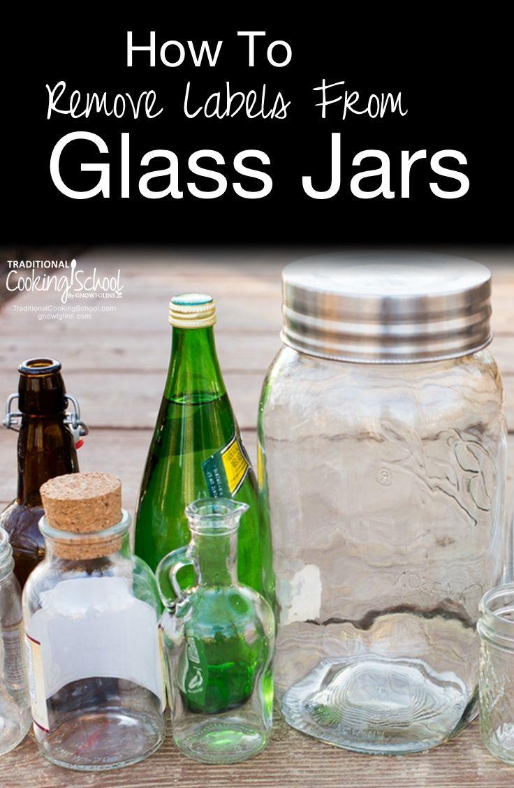 How To Remove Labels From Glass Jars | I like to collect jars and reuse them for my own purposes! After finding a special jar, my next step is to remove the label. It's super easy, and today I want to share the process with you! | TraditionalCookingSchool.com