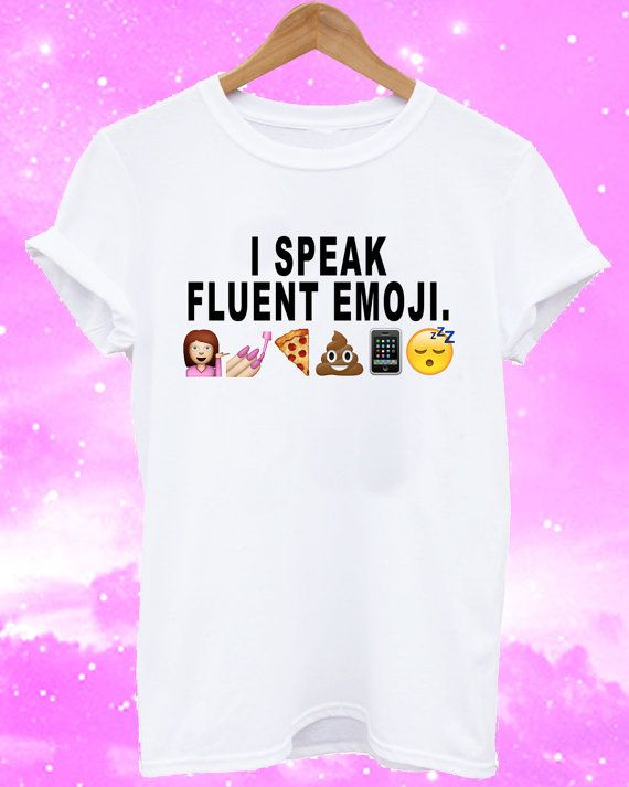 Emoji Shirt Emoji Top Emoji Tee I Speak Fluent by WeekendCloset 20 $ #emoji #tshirt