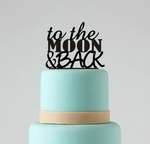 Wedding Cake Topper To The Moon and Back by BestCakeTopperEver