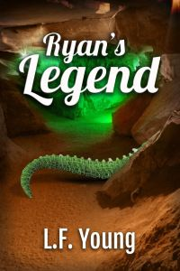 Ryan's Legend by L. F. Young Is Great Young Adult Fantasy