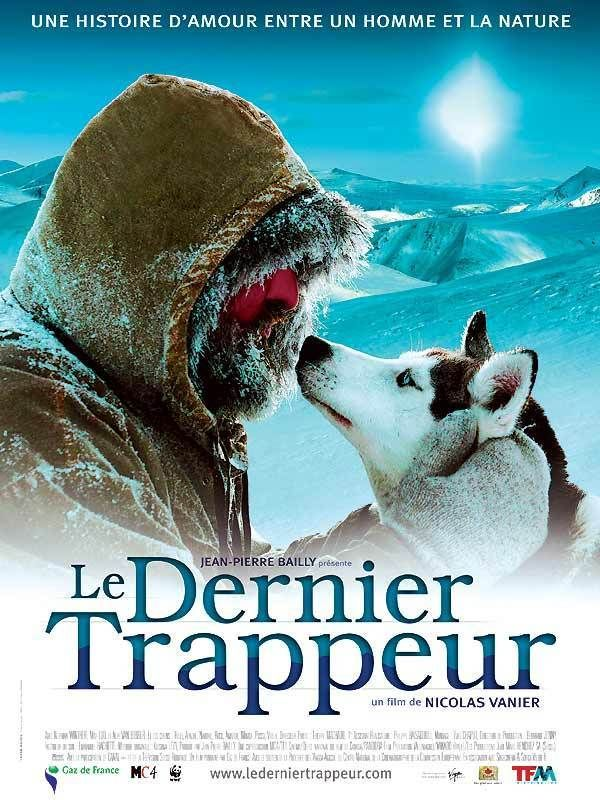 Le dernier trappeur - film 2003 - AlloCiné