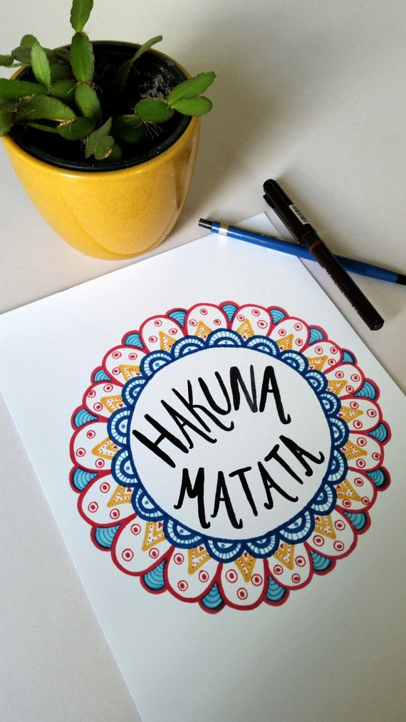 Hakuna Matata a4 print of an original by PensAndPositivity on Etsy https://www.facebook.com/pensandpositivity/