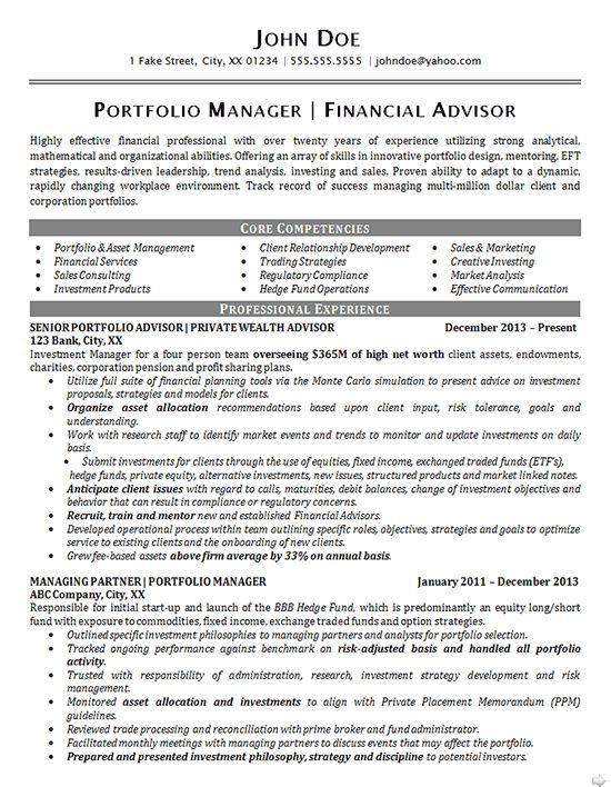 This Portfolio Manager Resume was created for a financial professionalwith aspirations of continuing to move up in his field. Typically, the client stayed at a job for about five years before attempting to find a more attractive job elsewhere. Financial Advising incorporates a highly specific set of necessary skills and knowledge base. This resume was designed to showcase how well ... Read More The post Portfolio Manager Resume Example appeared