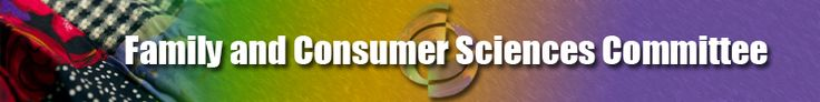 Family & Consumer Sciences Committee Website - great links and resources