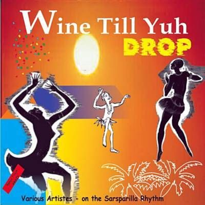 "Soca Music. ""Wine, wine, wine"" by Bunji Garlin. ""Dip & Ride"" by Destra. ""Wining addiction"" by Shurwayne Winchester."