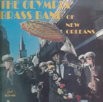 Olympia Brass Band Of New Orleans - The Olympia Brass Band Of New Orleans