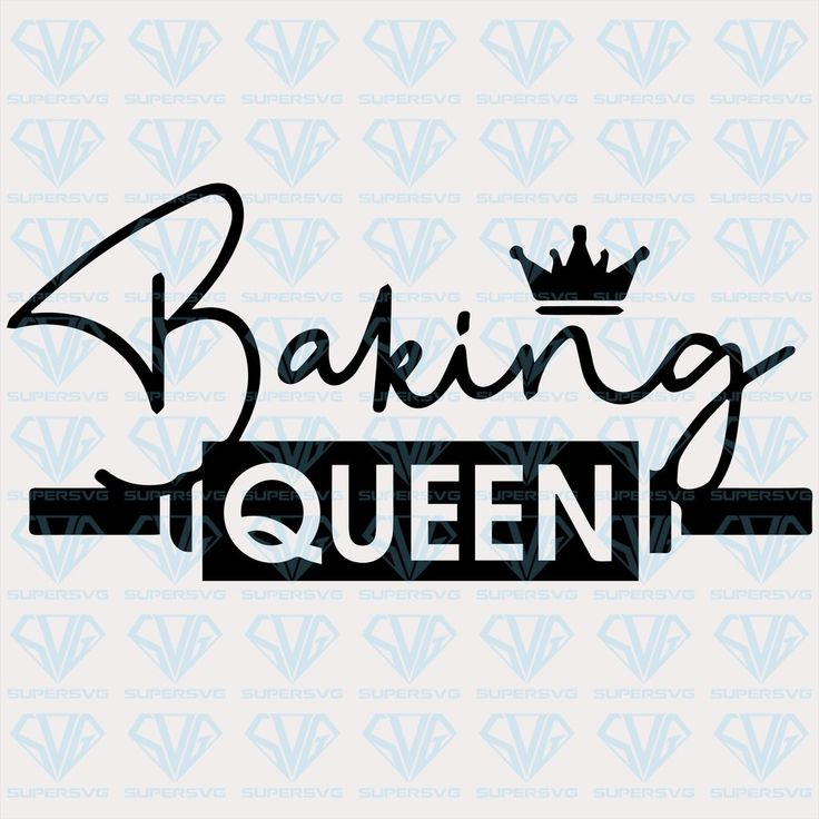 Download Baking Queen SVG Files For Silhouette, Files For Cricut ...
