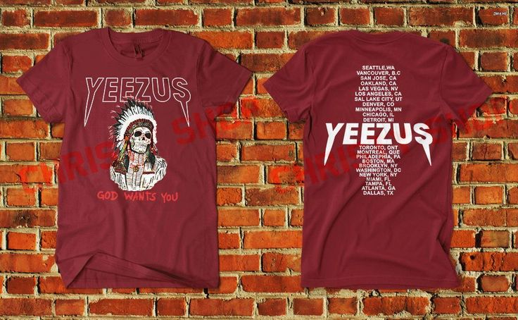 yeezus shirt god wants you kanye west yeezy taught me for president tour B2 #Unbranded #PrintedShirt #WESLANG