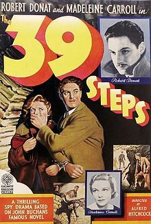 The 39 Steps 1935 British poster he 39 Steps is a 1935 British thriller film directed by Alfred Hitchcock and starring Robert Donat and Madeleine Carroll. Loosely based on the 1915 adventure novel The Thirty-Nine Steps by John Buchan, the film is about a man in London who tries to help a counter-espionage agent prevent an organisation of spies called The 39 Steps from stealing top secret information.