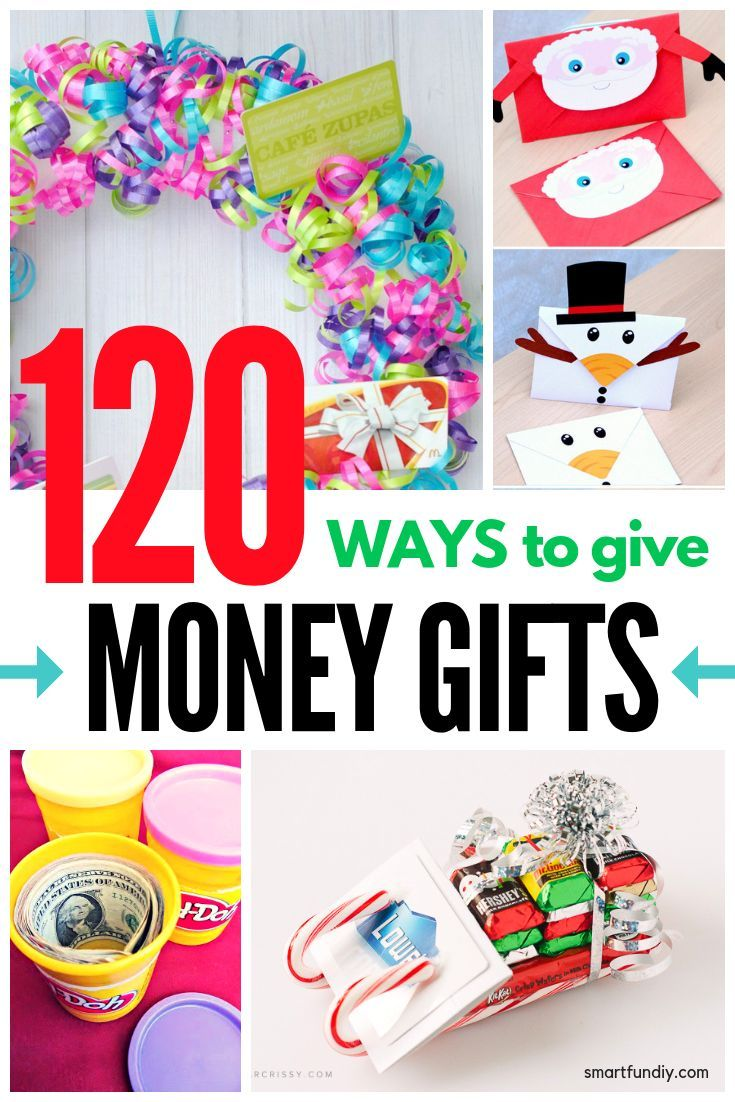 120 Creative Ways To Give Gift Cards Or Money Gifts   Ways to Give ...