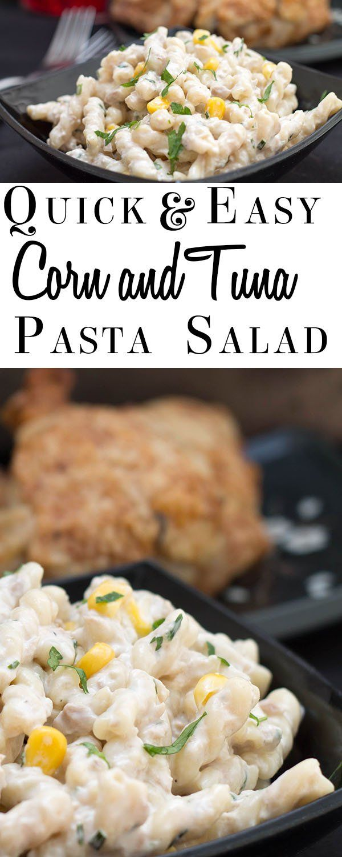 Quick and Easy Corn & Tuna Pasta Salad - Erren's Kitchen