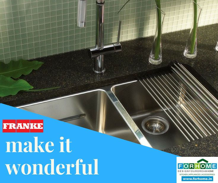 Let Everyone Else Be Ordinary. Let's Make It Wonderful with FRANKE Sinks with Forhome...  #franke #kitchensink #modernkitchen