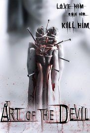 Art Of Devil Movie Online. Boom, pregnant from an affair, is told by her lover to leave him and his family alone. Enraged, she goes to a witch doctor and has him use black magic against her ex-lover and his family. ...