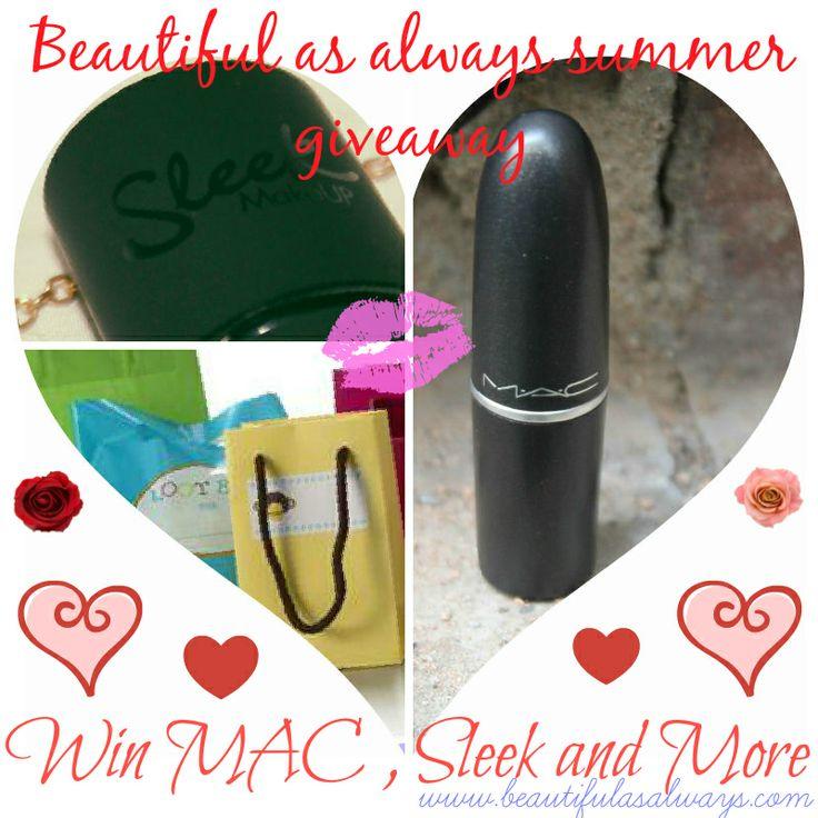 Beautiful As Always (www.beautifulasalways.com) Summer Giveaway  . . http://www.beautifulasalways.com/2014/03/new-year-giveaway-with-MAC-sleek.html