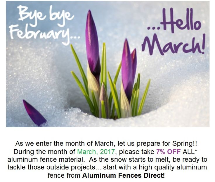Aluminum Fences Direct March Promotion.  As we enter the month of March, let us prepare for Spring!! During the month of March, 2017, please take 7% OFF ALL aluminum fence material. As the snow starts to melt, be ready to tackle those outside projects... start with a high quality alumunim fence from Aluminum Fences Direct!  https://aluminumfencesdirect.net/promotions/  #AluminumFences #homefences #fencematerials