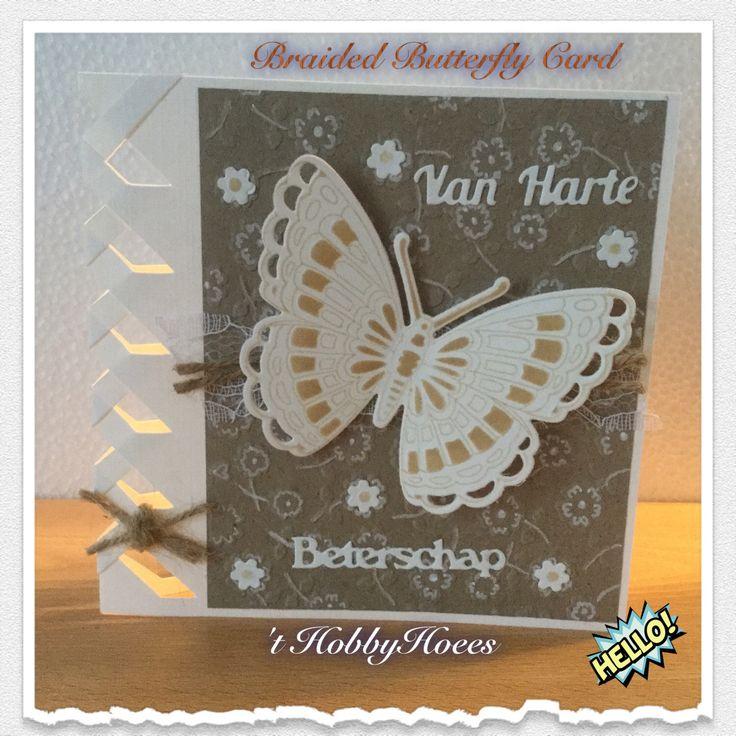 """Braided Butterfly Card. Van harte beterschap! Het """"strikje"""" links: neem een enkel stukje jute touw en maak een halve knoop. Leg hierop een kort stukje jute touw. Knoop nog een keer strak. Voeg evt een beetje lijm toe. De bloemetjes embossingsfolder is van de Boekenvoordeel. De bloemetjes zijn met een witte gelpen extra """"versiert"""". Het witte kant is van de Action. 't HobbyHoees 04 maart 2016"""