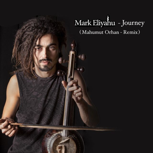 Journey Mahmut Orhan Remix By Mark Eliyahu Mahmut Orhan Remix Journey Marks
