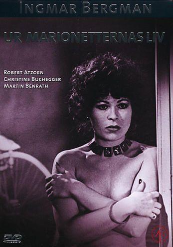 Ur marionetternas liv    Drama från 1980 av Ingmar Bergman med Robert Atzorn och Heinz Bennent. (i samling)