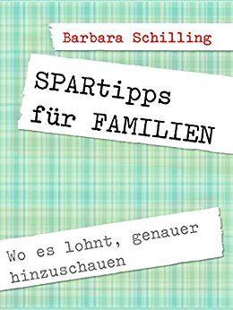 Wo es sich lohnt, zweimal hinzuschauen: SPARTIPPS für Familien http://www.angenehme-vorstellung.de/spartipps-2/