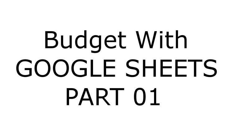 google sheets how to create a budget
