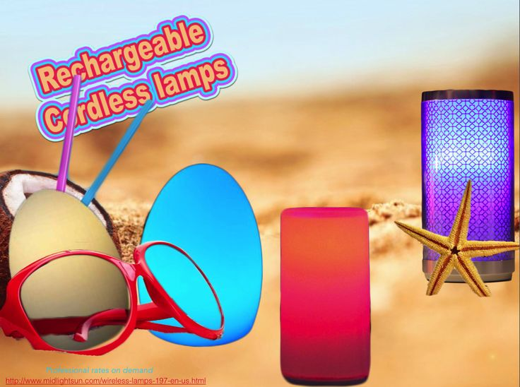 Rechargeable table lamps without wire for professionals   There is the sky, the sun and the sea ... and table lamps Rechargeable Wireless  It 's almost summer ! Remember to arrange your tables, terraces, gardens, poolside , on the beach ... with LED lights Rechargeable Wireless .  Practice and without constraint , lamps wireless transportable and you avoid the installation of electrical outlets.
