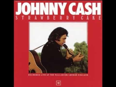Johnny Cash - Strawberry Cake (full Album  35:18)