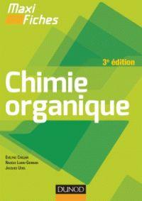 Evelyne Chelain et Nadège Lubin-Germain - Chimie organique. -