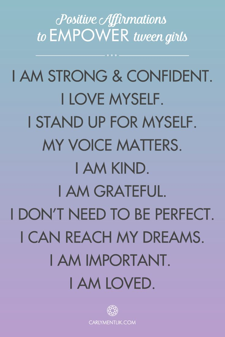 Parents of tween girls can help empower their daughters by teaching her these powerful positive affirmations.