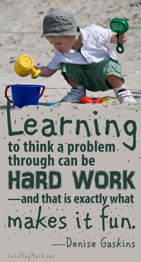 Learning to think a problem through can be hard work, and that is exactly what makes it fun. —Denise Gaskins Background photo courtesy of Chris Parfitt.