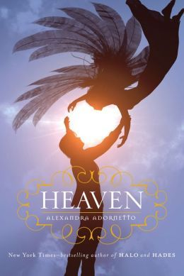 Heaven - Alexandra Adornetto (Halo Series #3)