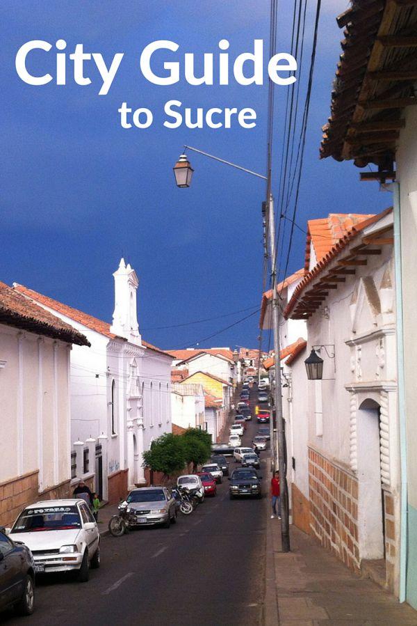 city guide to sucre bolivia