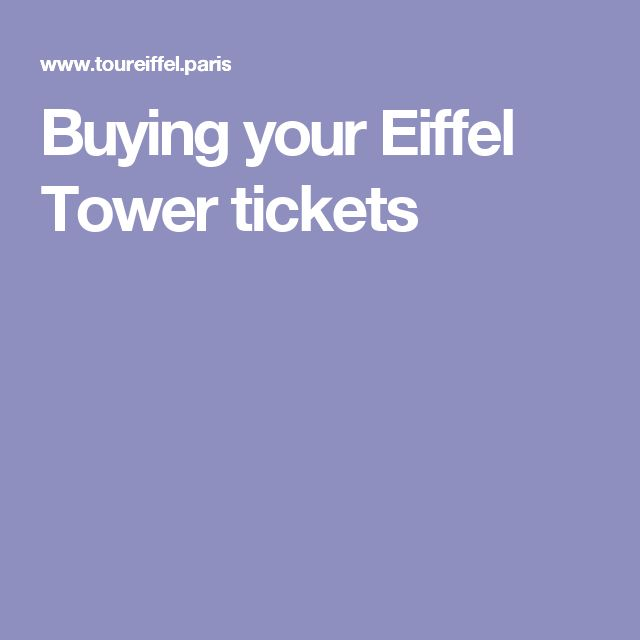 Best 25 Eiffel Tower Tickets Ideas On Pinterest Tour